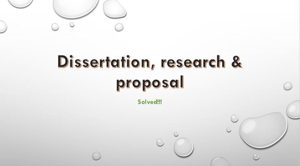 I will help with Dissertation, essays, research and proposal